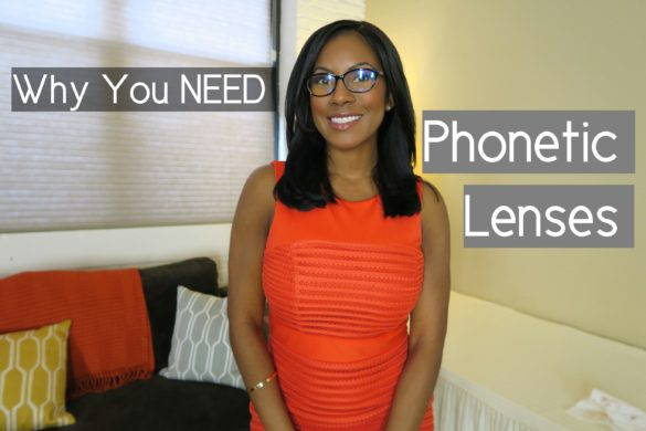 Vanessa Freeman, Life Style Xpress, Phonetic Lenses, Phonetic Eyewear, Why you should wear phonetic len, what are phonetic lenses, Vanessa Freeman blog, Why you need phonetic lenses, What are Phonetic Lenses